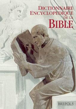 Page de couverture du Dictionnaire encyclopédique de la Bible, publié par les Éditions Brepols, Turnhout, nouvelle édition revue et augmentée, 2002.