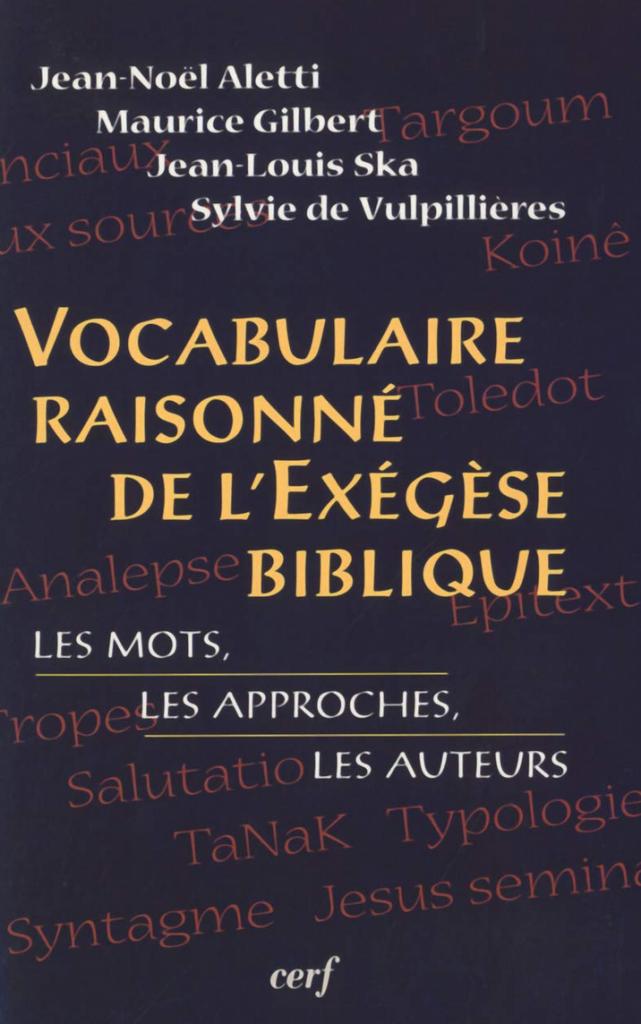 Page de couverture du Vocabulaire raisonné de l'exégèse biblique, paru aux Éditions du Cerf, Paris, 2005. Un vade-mecum très utile pour l'exégèse biblique.